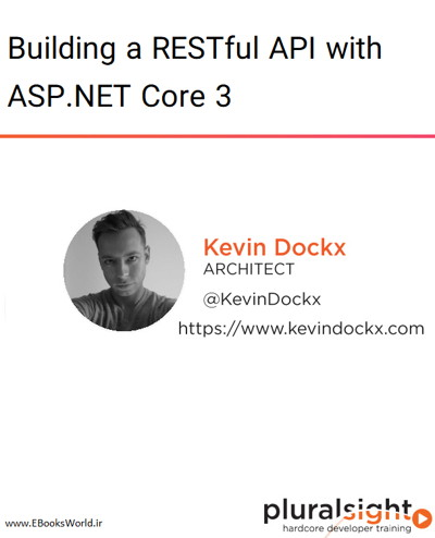 دوره ویدیویی Building a RESTful API with ASP.NET Core 3